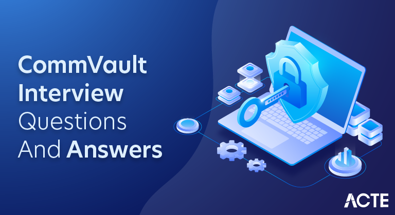 Commvault backup admin interview questions from Golive classes